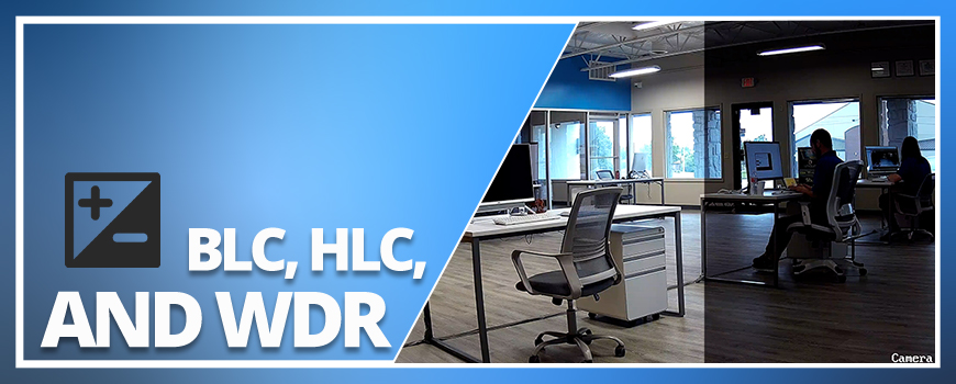 How to Adjust Your Security Camera's Exposure Compensation with BLC, HLC, and WDR