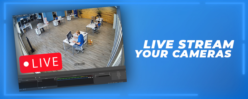How to Stream Your IP and HD-TVI Security Cameras With OBS