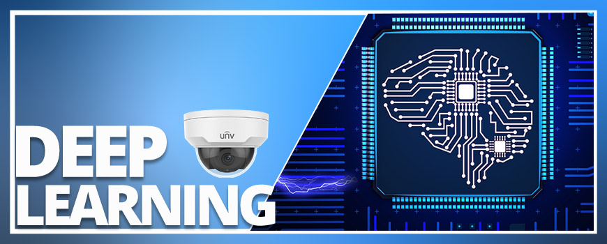 What Is Deep Learning Artificial Intelligence and Why Is It Important for Video Surveillance? A First Look at Uniview's Deep Learning Security Cameras