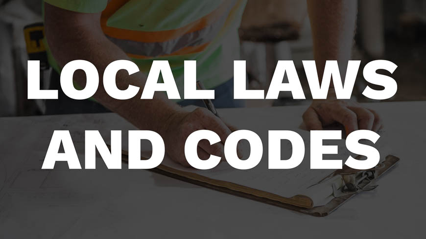 Reason Two: You're concerned about local laws and codes