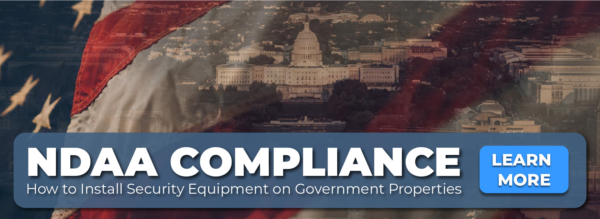 NDAA Compliance: Which Products Can You Install on Government Properties?